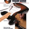 Guitar Repair Guide