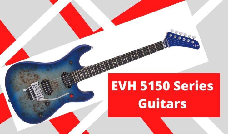 EVH 5150 Series Guitars
